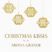 Cover Ariana Grande - Christmas Kisses [EP]
